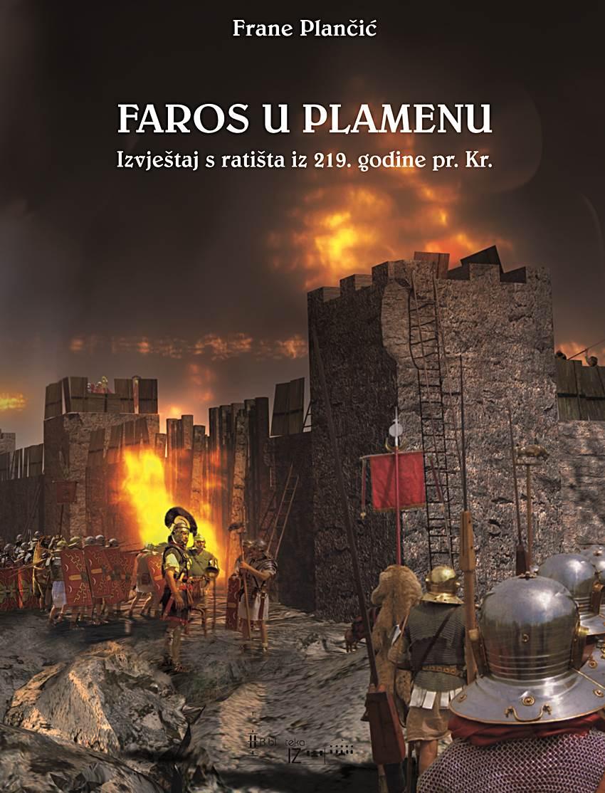 Faros u plamenu (izvještaj s bojišta iz 219. godine prije Krista)